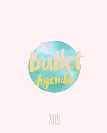 Mon Bullet Agenda 2019: Créez votre agenda personnalisé ...