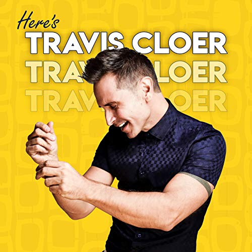 Here's Travis Cloer
