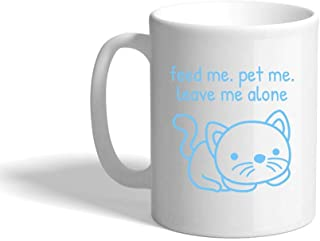 VTXINS Light Blue Feed Me Leave Me Alone Cat Ceramic Coffee Cup White Mug