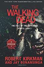 Walking Dead: The Fall of the Governor: Parts 1 and 2 (The Walking Dead Series)