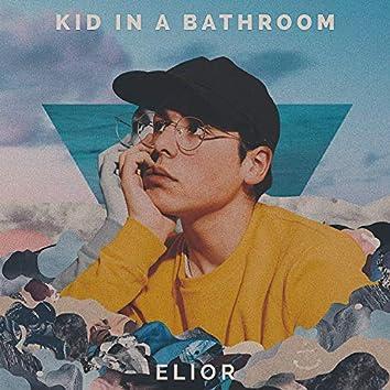 Kid in a Bathroom