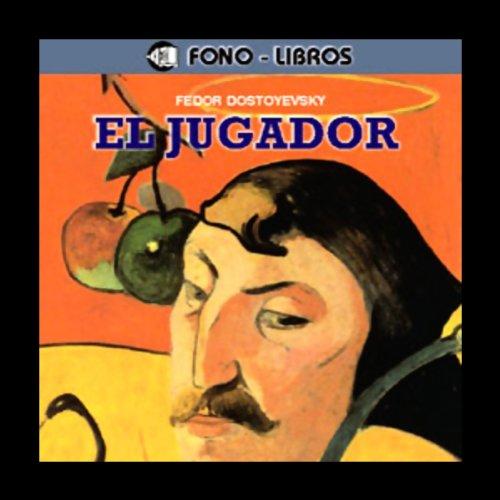 El Jugador [The Gambler] audiobook cover art