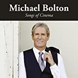 Songtexte von Michael Bolton - Songs of Cinema