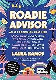 Roadieadvisor: Así se cocinan las giras indie (Reservoir Narrativa)