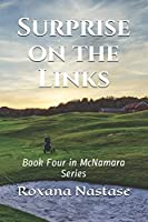 Surprise on the Links: Book Four in McNamara Series