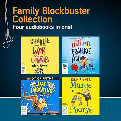 Family Blockbuster Collection                   By:                                                                                                                                 Andy Griffiths,                                                                                        Peter Helliar,                                                                                        Isla Fisher,                   and others                          Narrated by:                                                                                                                                 Stig Wemyss,                                                                                        Peter Helliar,                                                                                        Isla Fisher,                   and others                 Length: 12 hrs and 25 mins     1 rating     Overall 5.0