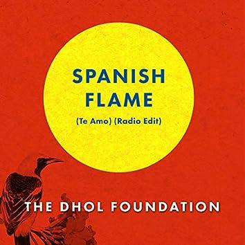 Spanish Flame (Te Amo) [Radio Edit]