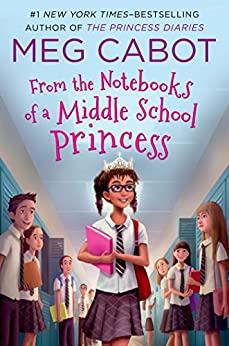 From the Notebooks of a Middle School Princess: Meg Cabot; Read by Kathleen McInerney by [Meg Cabot]