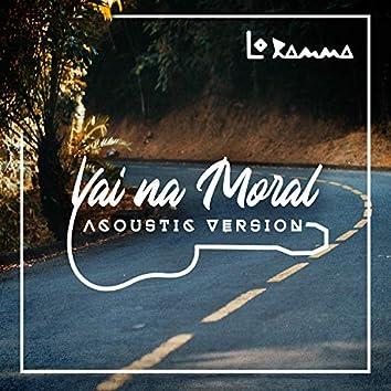 Vai na Moral (Acoustic Version)