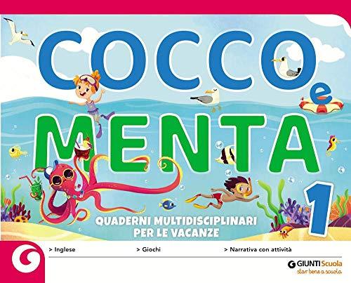 Cocco e Menta. Quaderni multidisciplinari per le vacanze. Per la Scuola elementare. Con Libro: Il gabbiano Gaetano (Vol. 1)