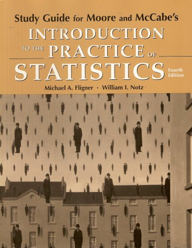 Study Guide for Moore and McCabe's Introduction to the Practice of Statistics (Fourth Edition)