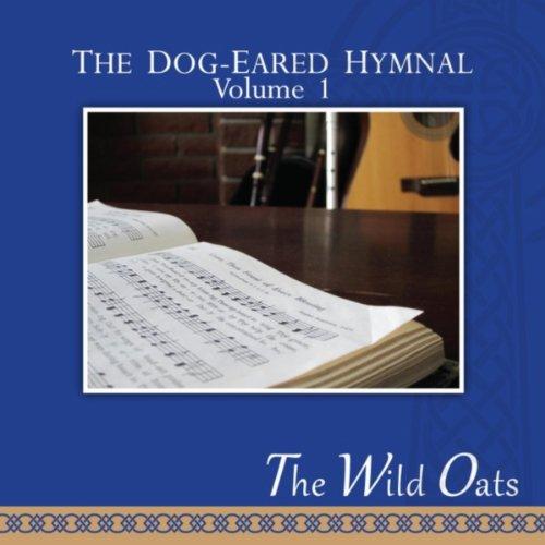 The Dog-Eared Hymnal, Vol. I