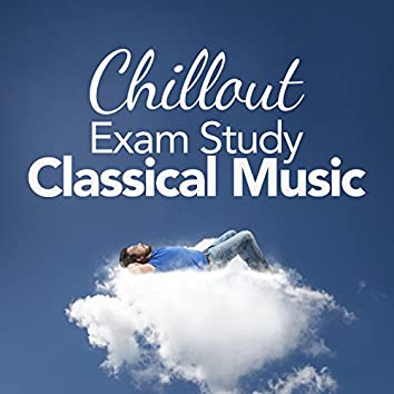Chillout Exam Study Classical Music