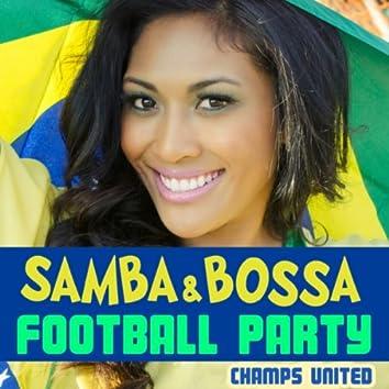 Samba and Bossa Football Party