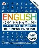 English for everyone. Business english. Attività e pratica. Un programma completo per studiare da soli. Con Contenuto digitale (fornito elettronicamente)