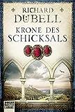 Krone des Schicksals: Historischer Roman