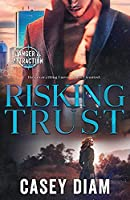 Risking Trust (Danger and Attraction)