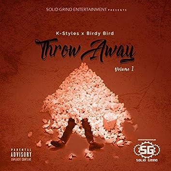 Throwaway, Vol. 1 (feat. Birdy Bird)