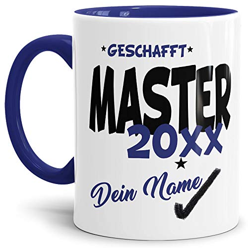 Tassendruck Master-Tasse Geschafft Master 20XX - Selbst gestalten mit Jahr und Name zum bestandenen Master/Abschluss/Lernen/Prüfung/personalisierte Geschenk-Idee/Innen & Henkel Dunkelblau