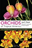 Orchids of Tropical America: An Introduction and Guide - Joe E. Meisel