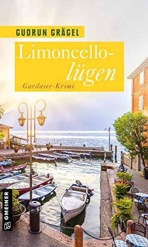 Buchseite und Rezensionen zu 'Limoncellolügen: Gardasee-Krimi' von Gudrun Grägel