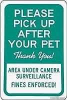 185監視下のペットの後の新しいブリキのサインピック罰金が施行された緑と白のアルミニウム金属道路標識壁の装飾8x12インチ