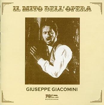 Il Mito Dell'opera: Giuseppe Giacomini (Recorded 1969 - 1996)