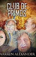 Club De Primos: Edición de Letra Grande en Tapa dura