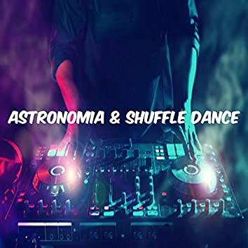 Astronomía & Shuffle Dance