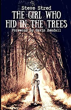 The Girl Who Hid in the Trees