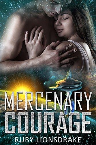 Mercenary Courage (The Mandrake Company Series Book 5)