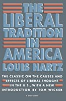 The Liberal Tradition in America by Louis Hartz(1991-07-29)