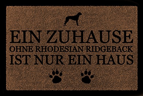 Interluxe TÜRMATTE Fußmatte EIN ZUHAUSE OHNE [ Rhodesian Ridgeback ] Hund Viele Farben Braun