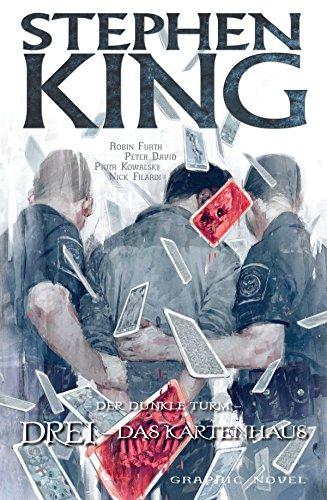 Stephen Kings Der dunkle Turm, Band 13 - Drei - Das Kartenhaus: Bd. 13: Drei - Das Kartenhaus (German Edition)