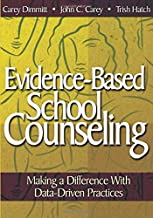 Evidence-Based School Counseling: Making a Difference With Data-Driven Practices (NULL)