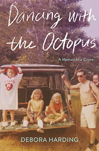 Image of Dancing with the Octopus: A Memoir of a Crime