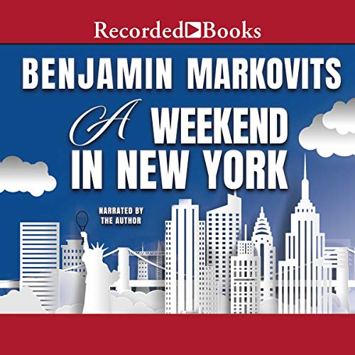 A Weekend in New York                   By:                                                                                                                                 Ben Markovits                               Narrated by:                                                                                                                                 Ben Markovits                      Length: 8 hrs and 38 mins     1 rating     Overall 5.0