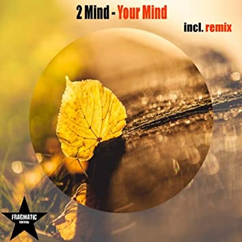 Your Mind