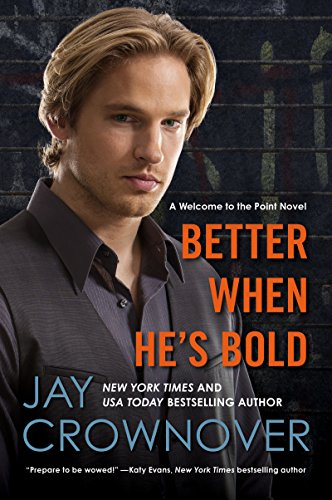 Better When He's Bold: A Welcome to the Point Novel (English Edition)
