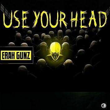 Use Ur Head