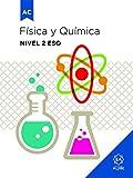 Fisica y Quimica Nivel 2 Eso: Adaptación curricular significativa (ADAPTACIONES CURRICULARES PARA ESO)