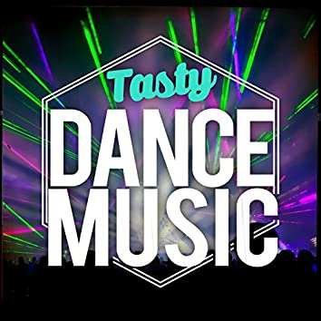 Tasty Dance Music