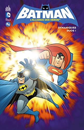 Batman, l'alliance des héros, tome 4