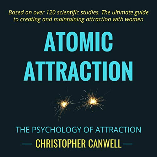 Atomic Attraction: The Psychology of Attraction Titelbild