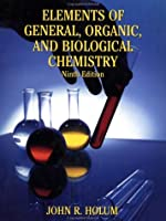 Elements of General and Biological Chemistry (Study Guide With Answers to Exercise)