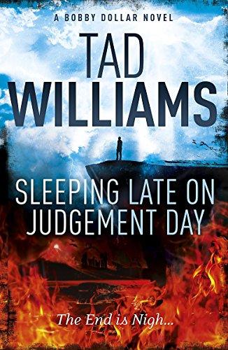 Sleeping Late on Judgement Day: Bobby Dollar 3