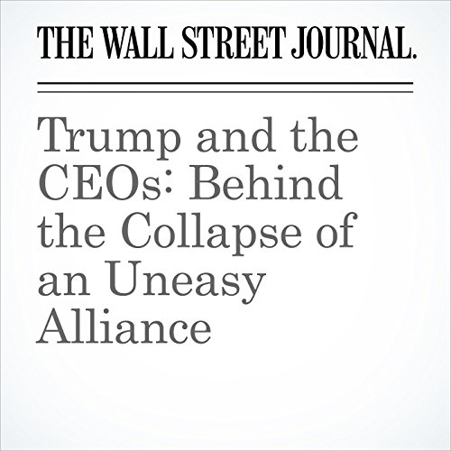 Trump and the CEOs: Behind the Collapse of an Uneasy Alliance audiobook cover art