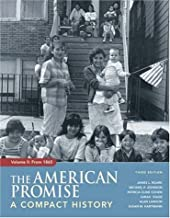 The American Promise: A Compact History From 1865