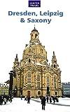Dresden, Leipzig & Saxony Travel Adventures
