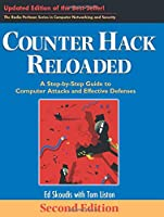 Counter Hack Reloaded: A Step-by-Step Guide to Computer Attacks and Effective Defenses (The Radia Perlman Series in Computer Networking and Security)